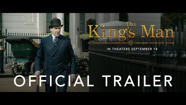 THE-KING'S-MAN-OFFICIAL-TRAILER-IN-THEATERS-SEPTEMBER-18